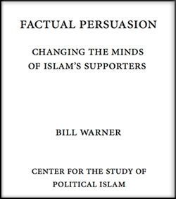 Factual Persuasion - Bill Warner, PhD